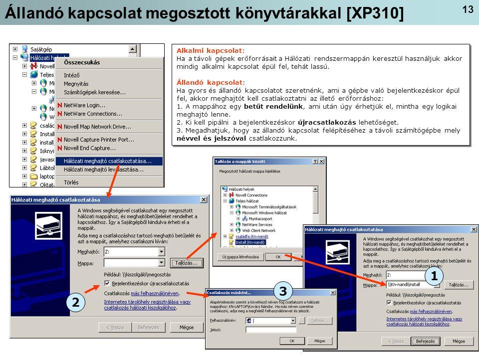 Állandó kapcsolat megosztott könyvtárakkal [XP310]